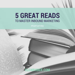 5 Great Reads: Inbound Marketing