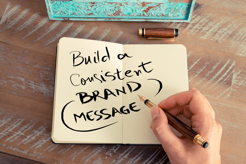 Building a consistent brand message