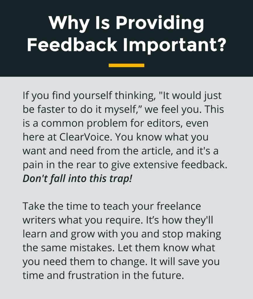 Why providing freelance writers feedback is important.