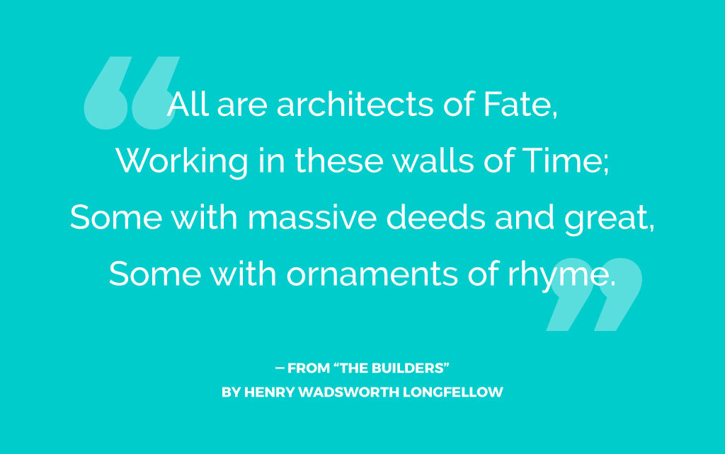 """Quote From """"The Builders"""" by Henry Wadsworth Longfellow, related to time management"""