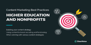 Content Marketing Best Practices: Higher Education and Nonprofits