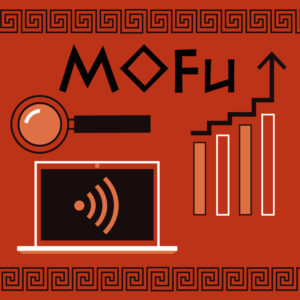 MoFu - Middle of the Marketing Funnel