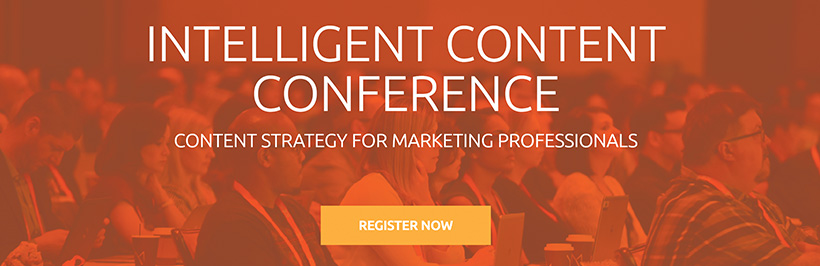 Best Conferences for Content Marketing 2018 - Intelligent Content Conference