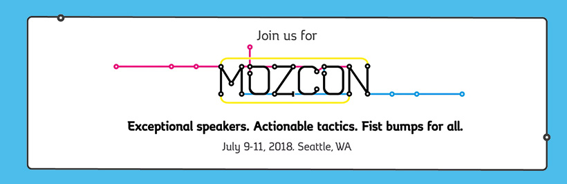 Best Content Marketing Conferences for SEO 2018 - MOZCON - Seattle, Wash.