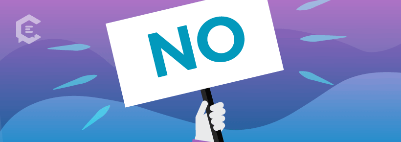 "Embrace saying ""No"" to clients or potential clients who don't have fair expectations."