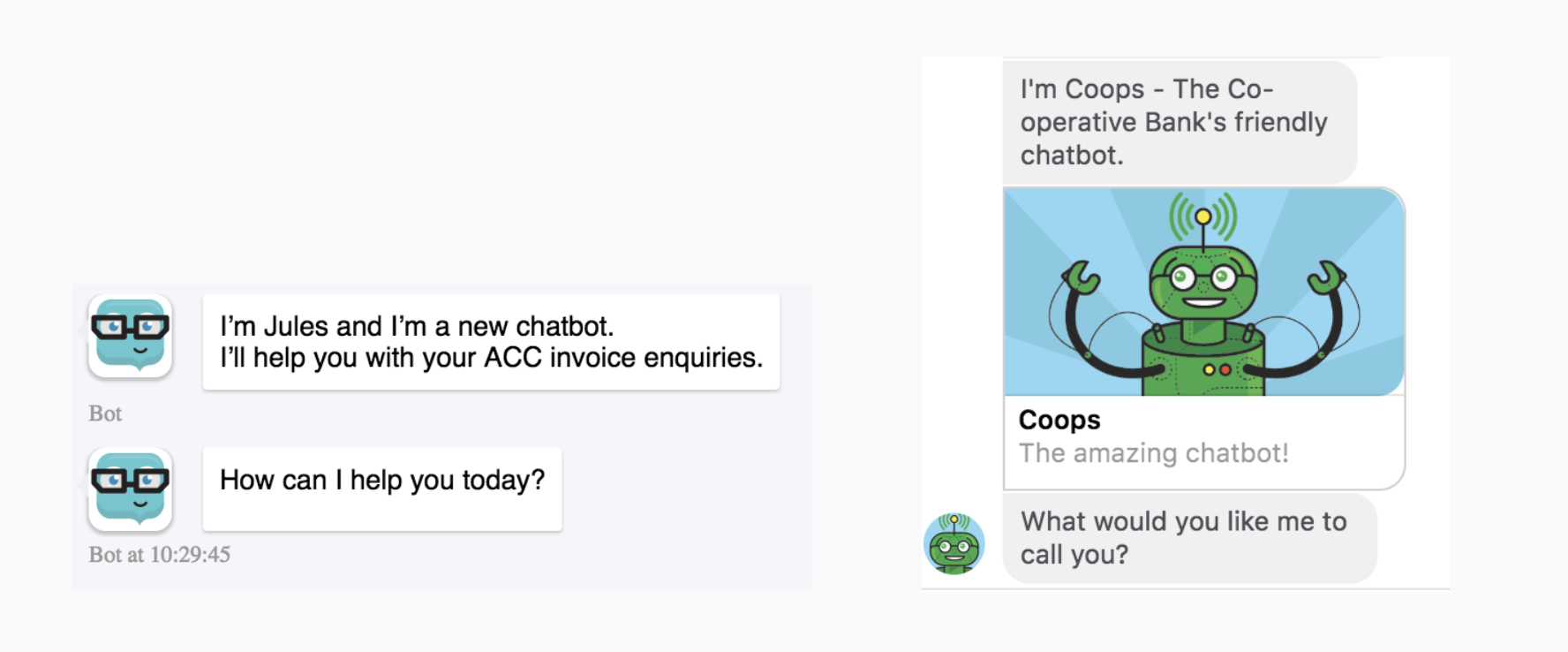 Be honest with your audience: Make it clear that your chatbot is a not a real human.