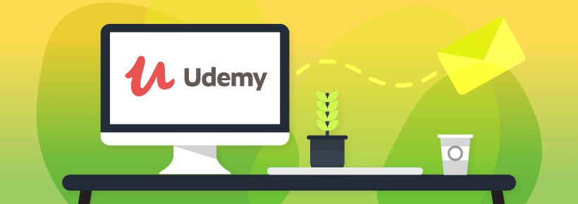 Udemy — Freelancers, explore, prepare, get your feet wet to keep your skills sharp.