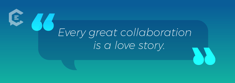 Every great collaboration is a love story.