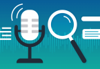 A Quick Primer on Why Voice Search (and VSO) Is Here to Stay
