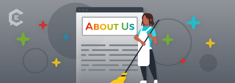 Clean up your About Us page to improve your Google E-A-T score.