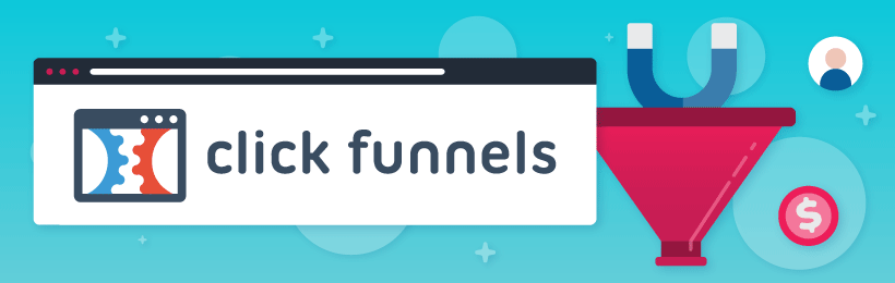 The top 20 lead generation tools: ClickFunnels