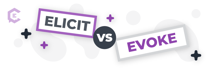 Elicit vs. evoke: learn definitions and see word usage examples.