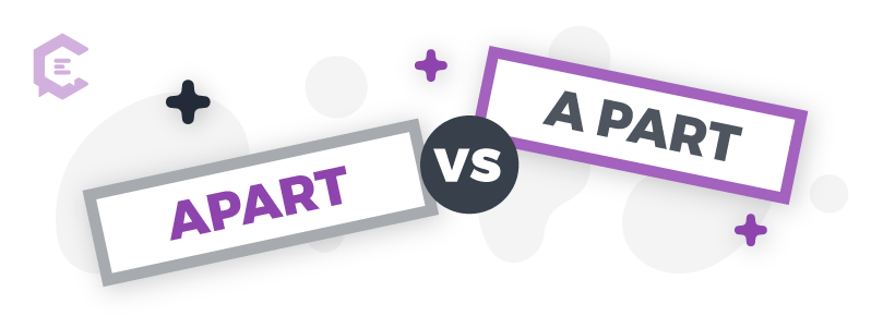 Common grammar mistakes you might be making: apart vs. a part