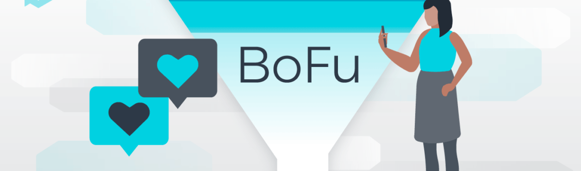 What Is Bottom-of-Funnel Marketing? Validating the Purchase