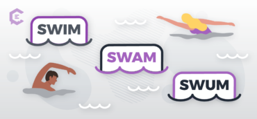Swim, Swam, Swum: Verbal Tenses