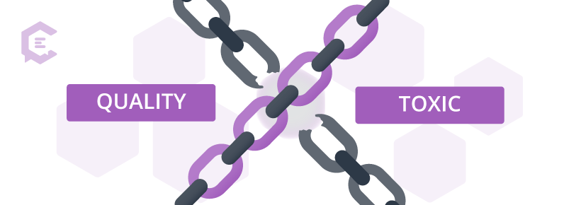 Quality vs. toxic backlinks: How they affect your site