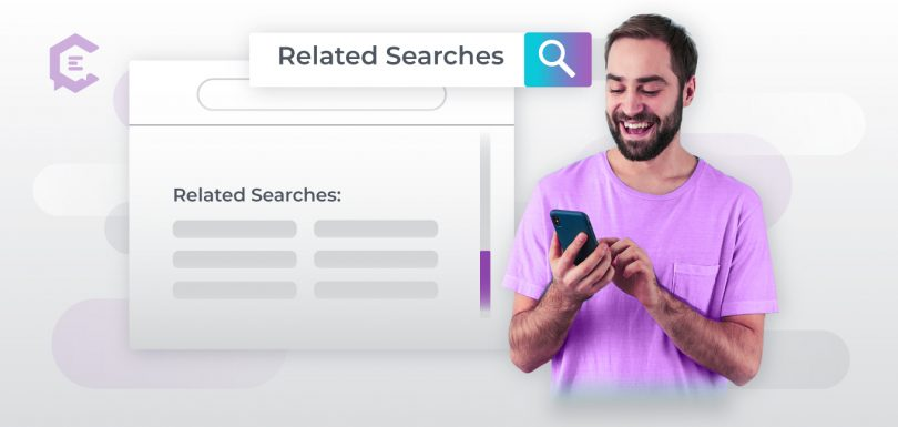 Google Search Results Explained: Related Searches