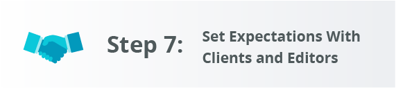 How to Grow Your Freelance Writing Business Step 7: Set Expectations With Clients and Editors
